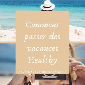 Passer des vacances healthy