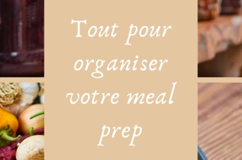Tout pour organiser votre meal prep