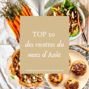 top 10 des recettes du mois d'aout